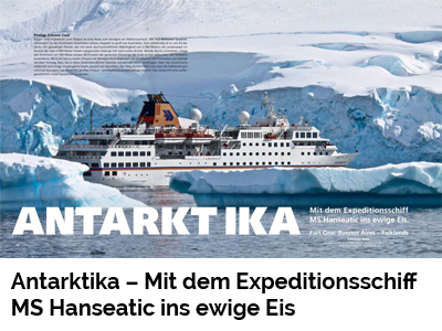 Antarktika – Mit dem Expeditionsschiff MS Hanseatic ins ewige Eis (Port Culinaire No. 33, 34, 36)