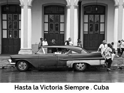 Hasta la Victoria Siempre . Cuba