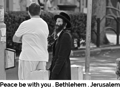 Peace be with you . Bethlehem . Jerusalem