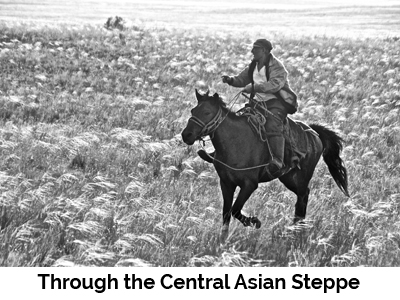 Through the Central Asian Steppe